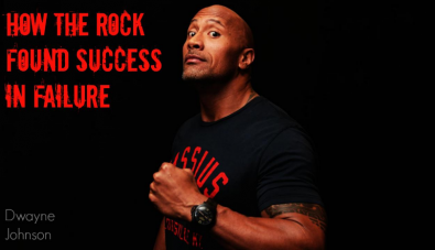 "How ""The Rock\"" Found Success in Failure (Motivation)"