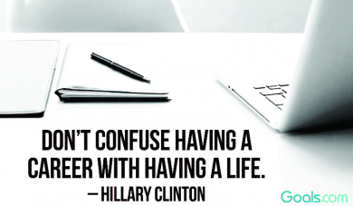 Don\'t Confuse Having A Career With Having A Life ~Hillary Clinton