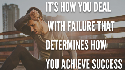 How do you deal with failure?