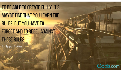 To create fully, you must break the rules...